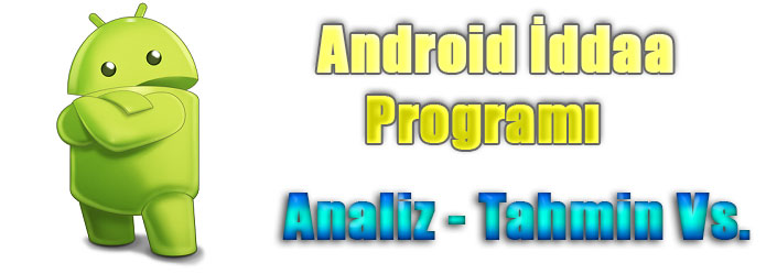 Android İddaa Programı İndir, Android İddaa Programları, Android İddaa Gold Edition, Android İddaa Tahmin Programı, Android İddaa Analiz Programı